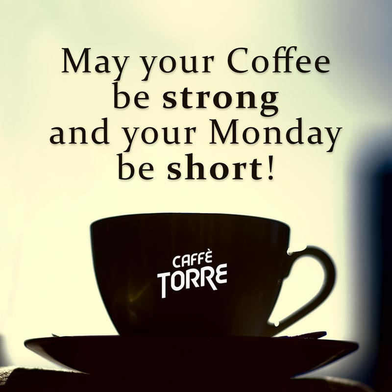 coffee-strong-monday-short-caffetorre